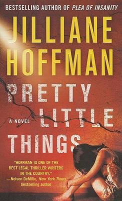 Pretty Little Things, Jilliane Hoffman