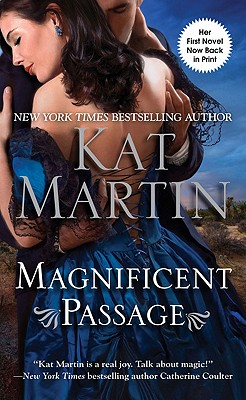 Magnificent Passage, Kat Martin