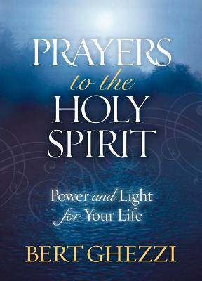 Image for Prayers to the Holy Spirit: Power and Light for Your Life