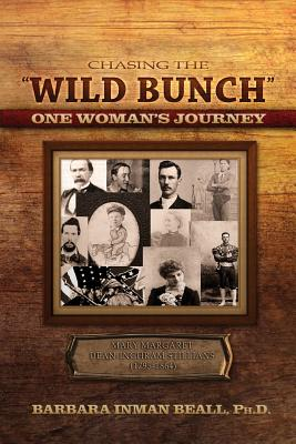 Image for Chasing the Wild Bunch One Woman S Journey