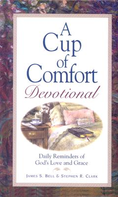 Image for Cup Of Comfort Devotional: Daily Reminders of God's Love and Grace (Cup of Comfort)