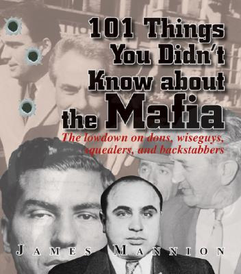 Image for 101 Things You Didn't Know About The Mafia