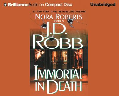 Immortal In Death, J. D. ROBB, NORA ROBERTS, SUSAN ERICKSEN