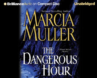 The Dangerous Hour, Marcia Muller