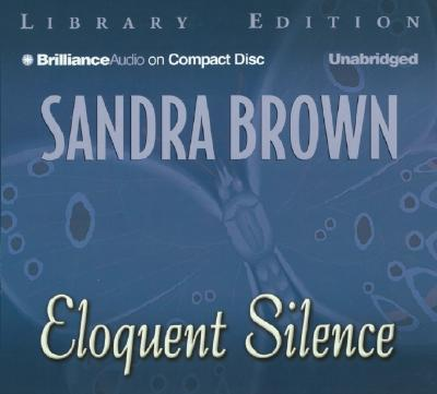 Image for Eloquent Silence (Brilliance Audio on Compact Disc)