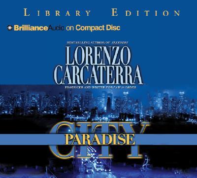 Paradise City, Carcaterra, Lorenzo