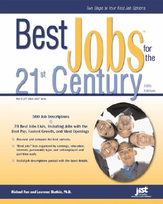 Best Jobs for the 21st Century (Paperback), Michael Farr; Laurence Shatkin