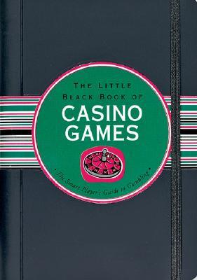 Image for The Little Black Book of Casino Games (Little Black Books)