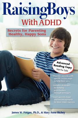 Image for Raising Boys with ADHD: Secrets for Parenting Healthy, Happy Sons
