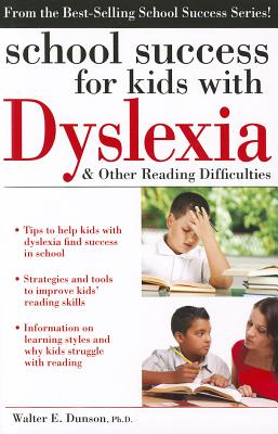Image for School Success for Kids with Dyslexia and Other Reading Difficulties