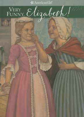 Image for Very Funny, Elizabeth! (American Girl)