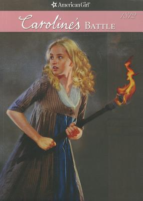 Image for Caroline's Battle (American Girl: Caroline's Stories)