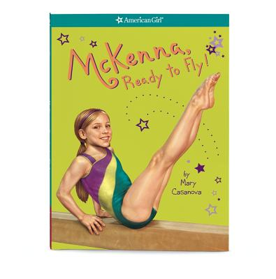 Image for 2 McKenna, Ready to Fly! (American Girl McKenna)