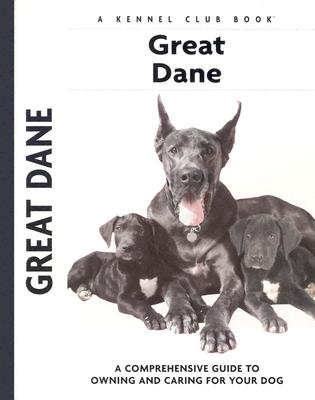 Image for Great Dane: A Comprehensive Guide to Owning and Caring for Your Dog (Comprehensive Owner's Guide)