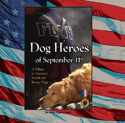 Image for Dog Heroes of September 11th: A Tribute to America's Search and Rescue Dogs
