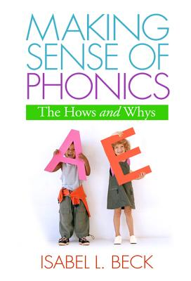Image for Making Sense of Phonics, First Edition: The Hows and Whys (Solving Problems in the Teaching of Literacy)