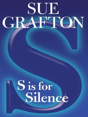 S Is For Silence (Large Print), Sue Grafton
