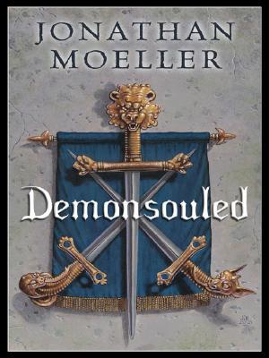 Demonsouled: Five Star Science Fiction/Fantasy, Jonathan Moeller
