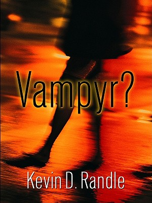 Vampyr? (Five Star First Edition Mystery), Kevin Randle