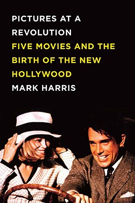 Image for PICTURES AT A REVOLUTION : FIVE MOVIES A