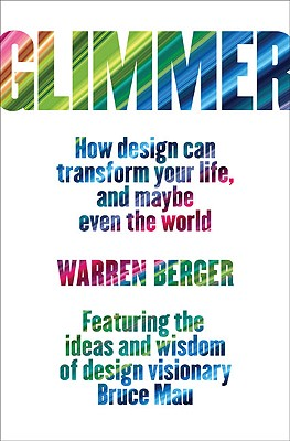 Image for Glimmer: How Design Can Transform Your Life, and Maybe Even the World