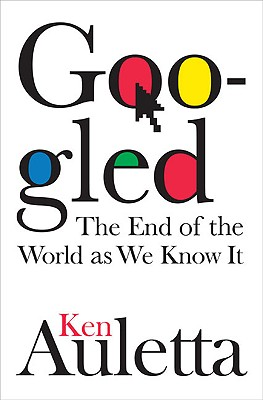 Image for Googled: The End of the World As We Know It