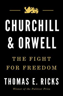 Image for Churchill and Orwell: The Fight for Freedom