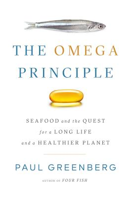 Image for The Omega Principle: Seafood and the Quest for a Long Life and a Healthier Planet