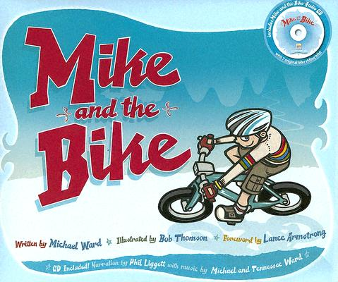 Mike And the Bike, MICHAEL WARD