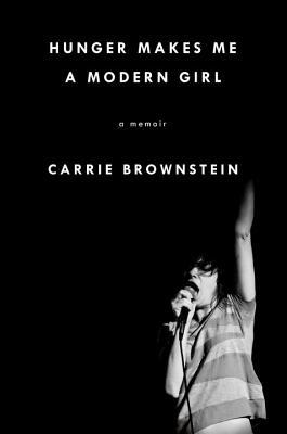 Image for Hunger Makes Me a Modern Girl: A Memoir