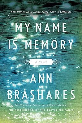 My Name is Memory, Ann Brashares