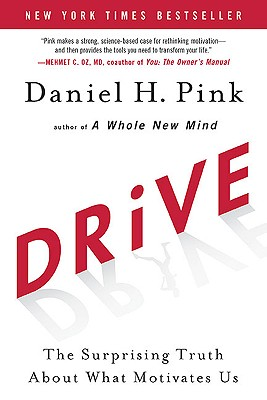 Image for Drive: The Surprising Truth About What Motivates Us