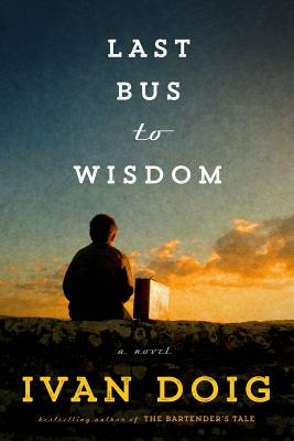 Image for Last Bus to Wisdom: A Novel