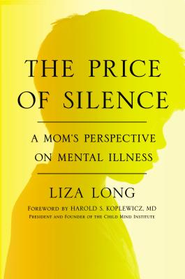 Image for The Price of Silence: A Mom's Perspective on Mental Illness