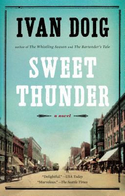 Sweet Thunder, Ivan Doig