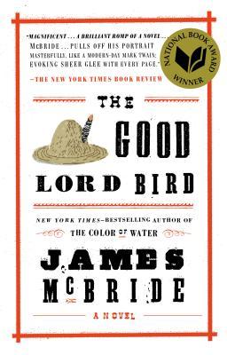 GOOD LORD BIRD, MCBRIDE, JAMES
