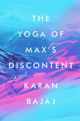 Image for The Yoga of Max's Discontent: A Novel