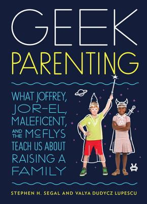 Image for Earth's Mightiest Parents!: How Geek Culture Teaches Us to Raise Good Kids