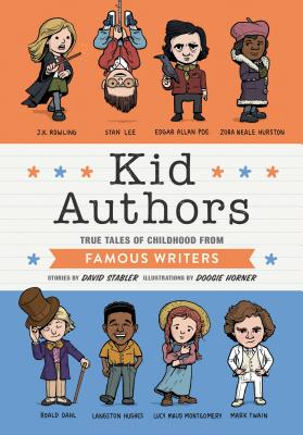 Image for Kid Authors: True Tales of Childhood from Famous Writers (Kid Legends)
