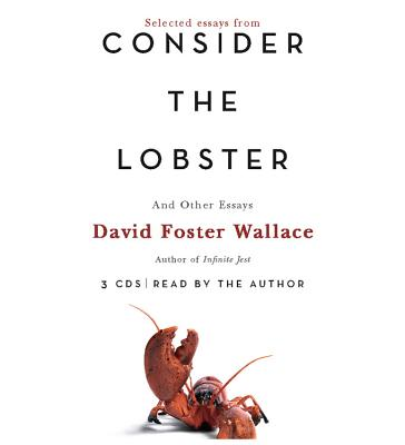Consider the Lobster: And Other Essays, Wallace, David Foster