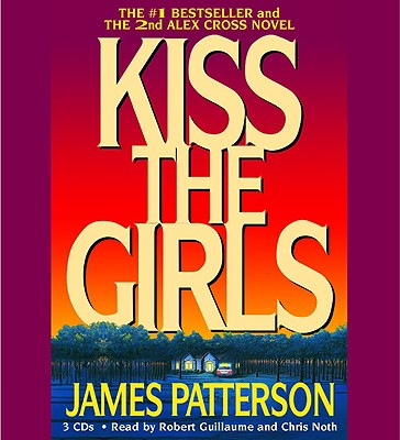 Image for Kiss the Girls (Alex Cross Novels)