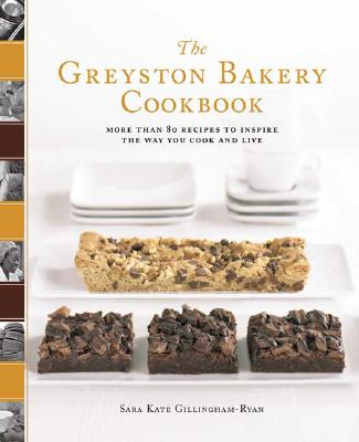 Image for The Greyston Bakery Cookbook: More Than 80 Recipes to Inspire the Way You Cook and Live