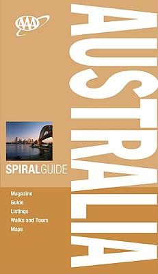 AAA Spiral Australia (AAA Spiral Guides: Australia), Moran, Pip; Muir, Jenni