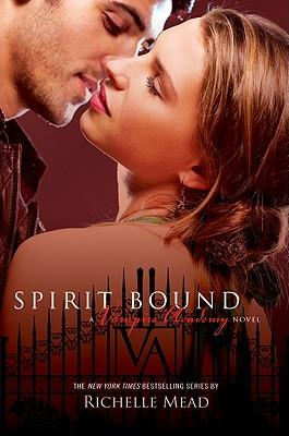 """Spirit Bound, """"Mead, Richelle"""""""