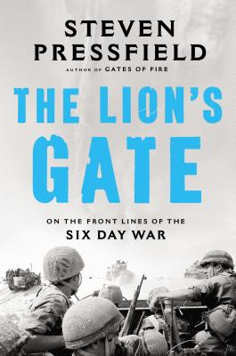 Image for Lion's Gate: On the Front Lines of the Six Day War