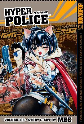 Hyper Police Vol. 3, Mee,