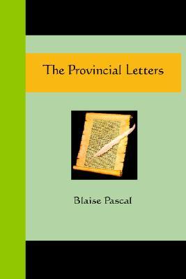 Provincial Letters, BLAISE PASCAL