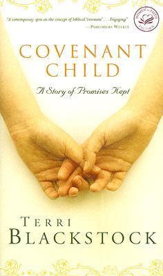 COVENANT CHILD, Blackstock, Terri