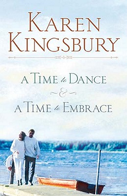 Image for A Time to Dance/A Time to Embrace (A Time to Dance Series 1-2) (Women of Faith Fiction)
