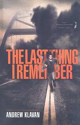The Last Thing I Remember (The Homelanders), Andrew Klavan